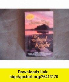 THE ANGEL KNIGHT (9780979885655) Susan King , ISBN-10: 0979885655  , ISBN-13: 978-0979885655 ,  , tutorials , pdf , ebook , torrent , downloads , rapidshare , filesonic , hotfile , megaupload , fileserve