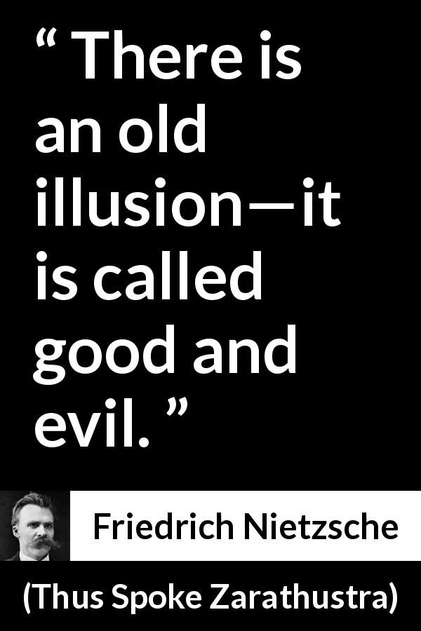Friedrich Nietzsche Quote About Evil From Thus Spoke Zarathustra