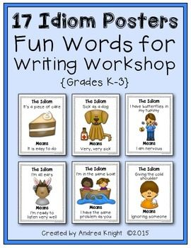 Idiom Posters: Wonderful Words for Writing Workshop {Set of 17 ...