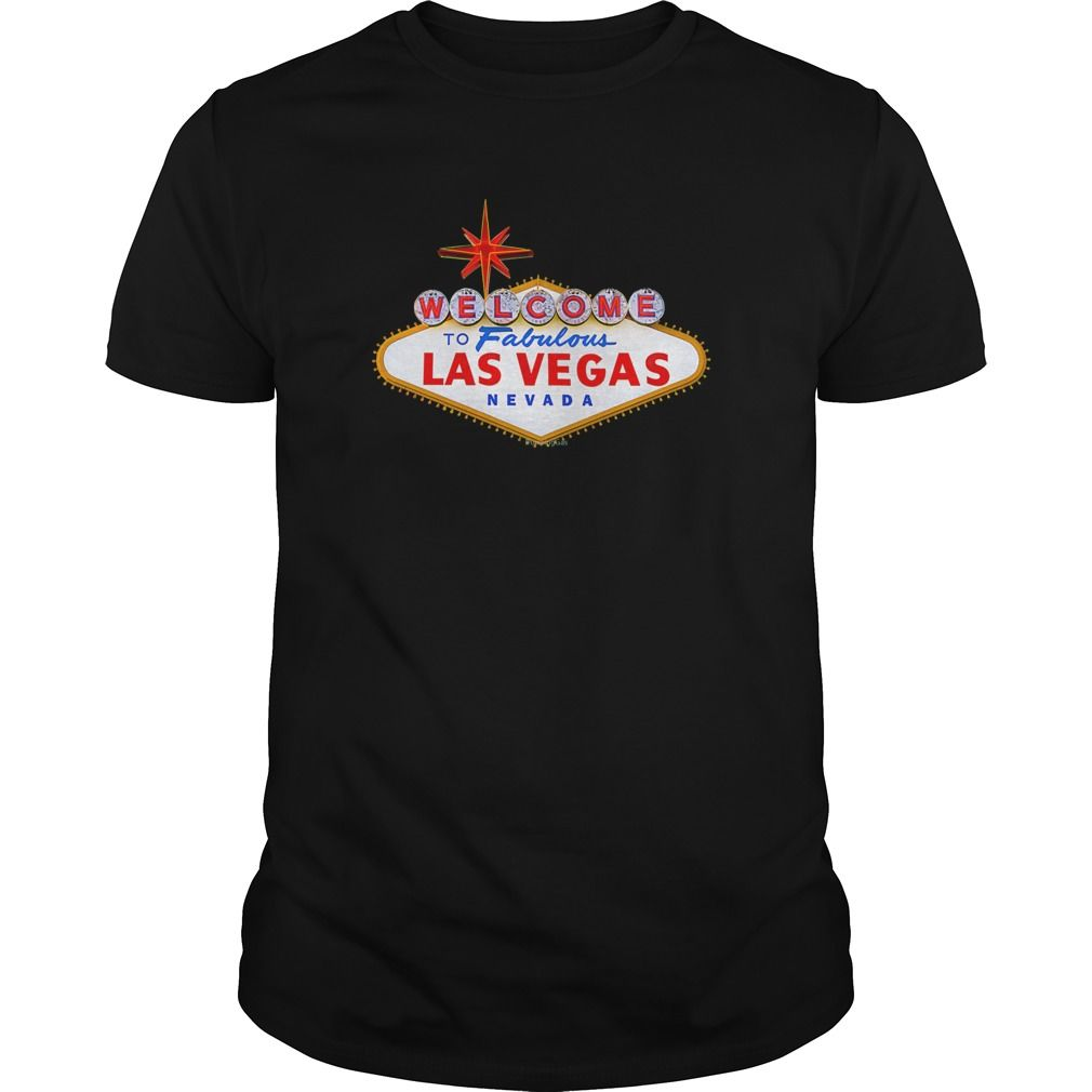 Welcome Las Vegas Shirt T-shirt #gift #ideas #Popular #Everything #Videos #Shop #Animals #pets #Architecture #Art #Cars #motorcycles #Celebrities #DIY #crafts #Design #Education #Entertainment #Food #drink #Gardening #Geek #Hair #beauty #Health #fitness #History #Holidays #events #Home decor #Humor #Illustrations #posters #Kids #parenting #Men #Outdoors #Photography #Products #Quotes #Science #nature #Sports #Tattoos #Technology #Travel #Weddings #Women