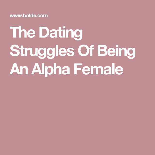 Alpha female dating