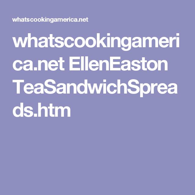 whatscookingamerica.net EllenEaston TeaSandwichSpreads.htm