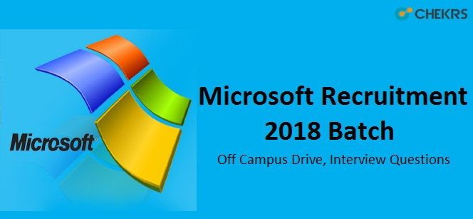 Microsoft Recruitment 2018 Batch - Off Campus Drive