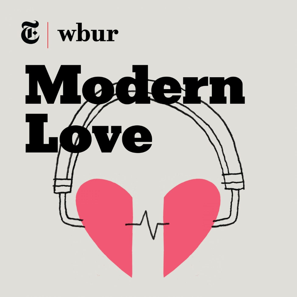 Modern Love Modern Love Podcasts Complicated Love