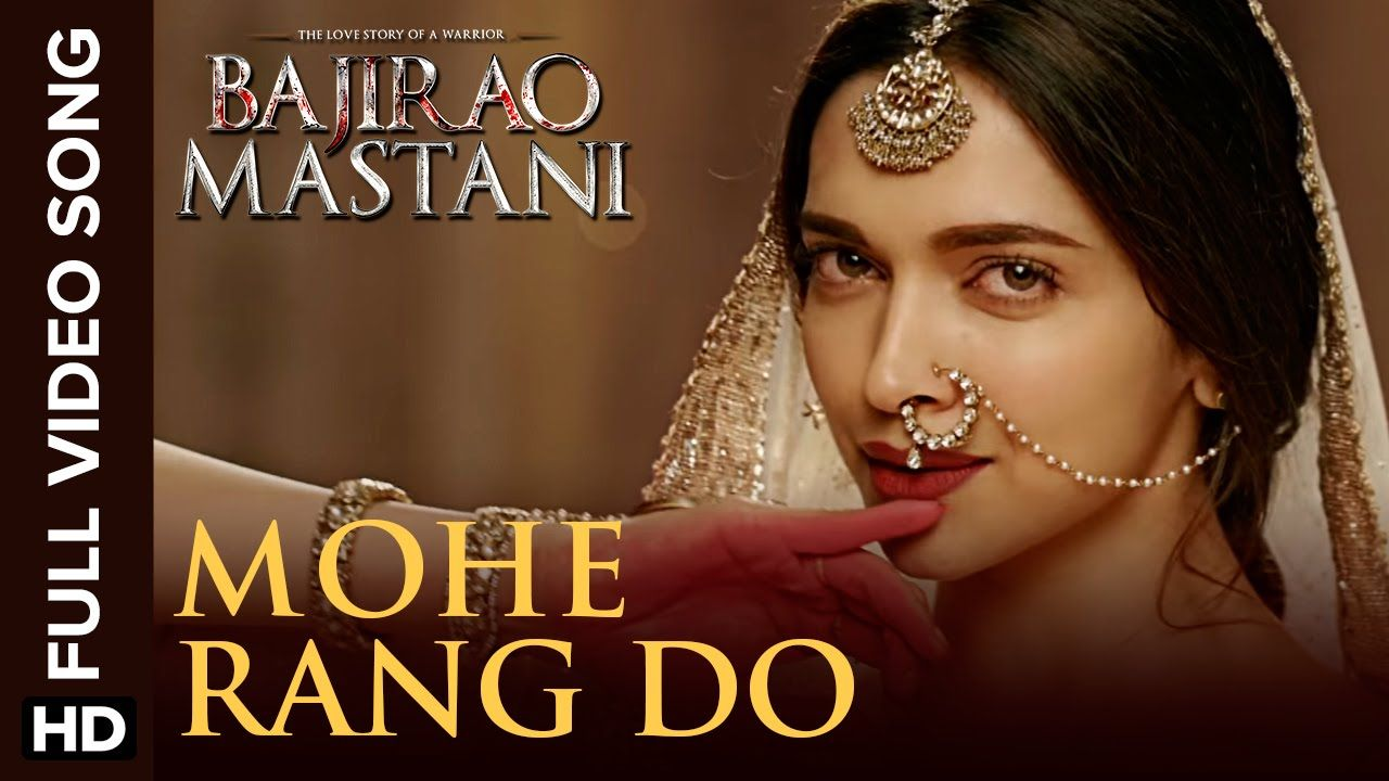 Deewani Mastani Video Song Download In Tamil Mohe Rang Do Laal Full Video Song Bajirao Mastani Music