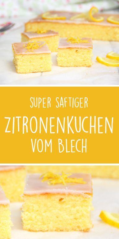 Super saftiger Zitronenkuchen vom Blech. Leckerer Geburtstagskuchen.