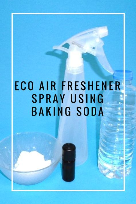 Eco Air Freshener Spray Using Baking Soda Diy Cleaning Products, Cleaning Hacks, House Smells