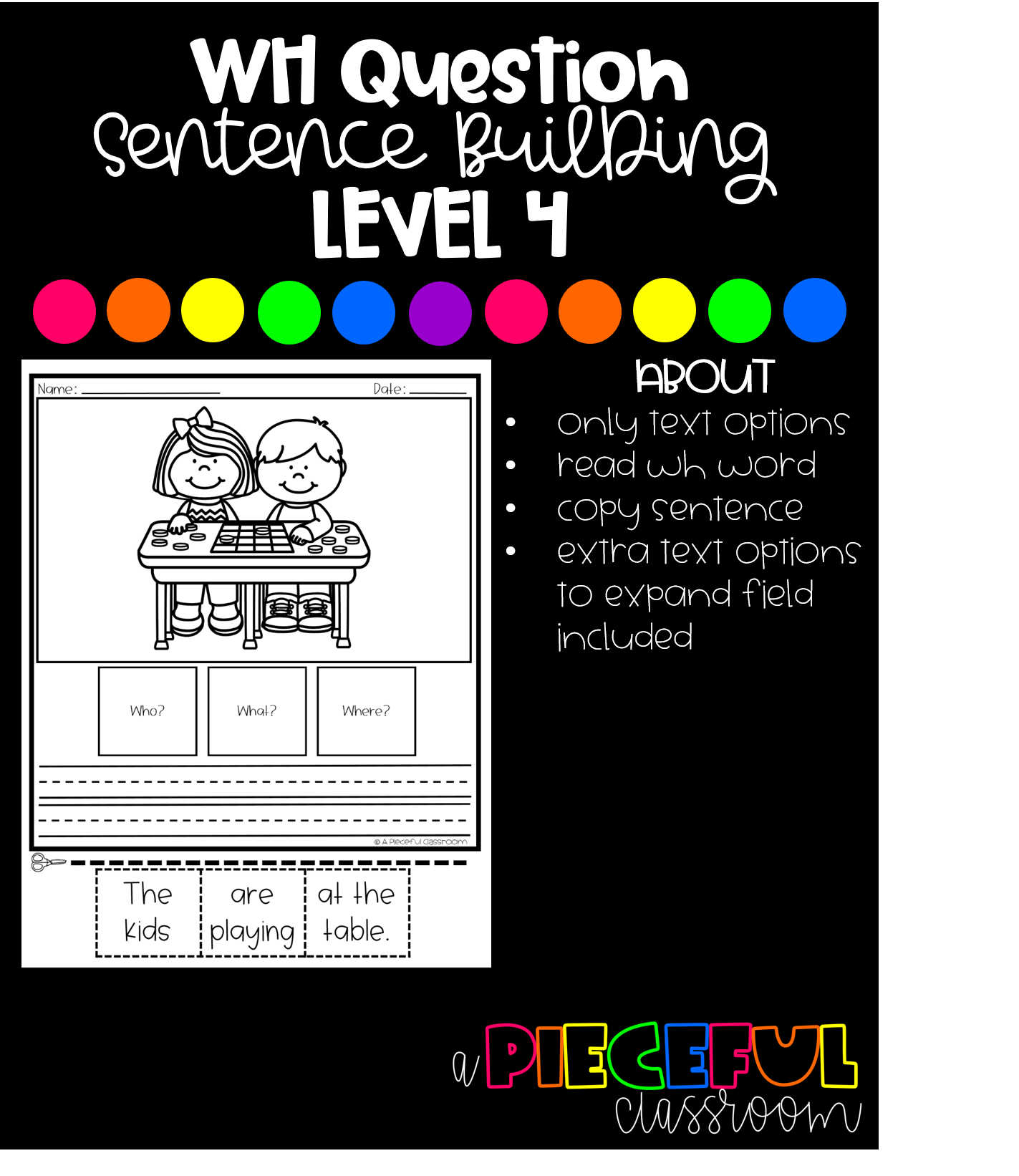 Wh Question Sentence Building Level 4