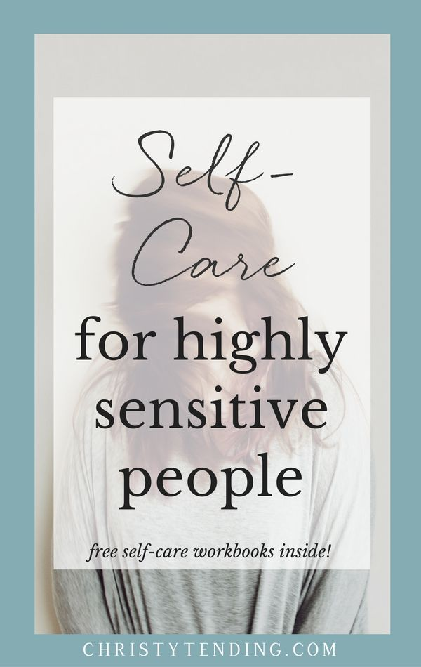 Highly Sensitive People Need Better Self-Care – Christy Tending