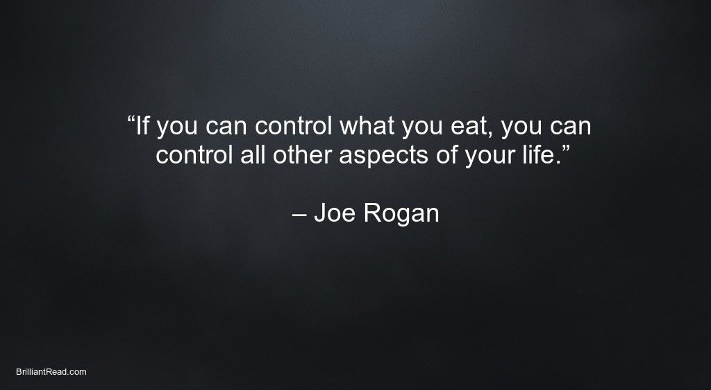 20 Best Joe Rogan Quotes And His Net Worth 2020 Joe Rogan Quotes Badass Quotes Inspirational Quotes