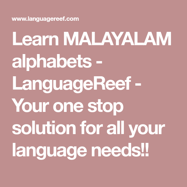 Learn MALAYALAM alphabets - LanguageReef - Your one stop solution
