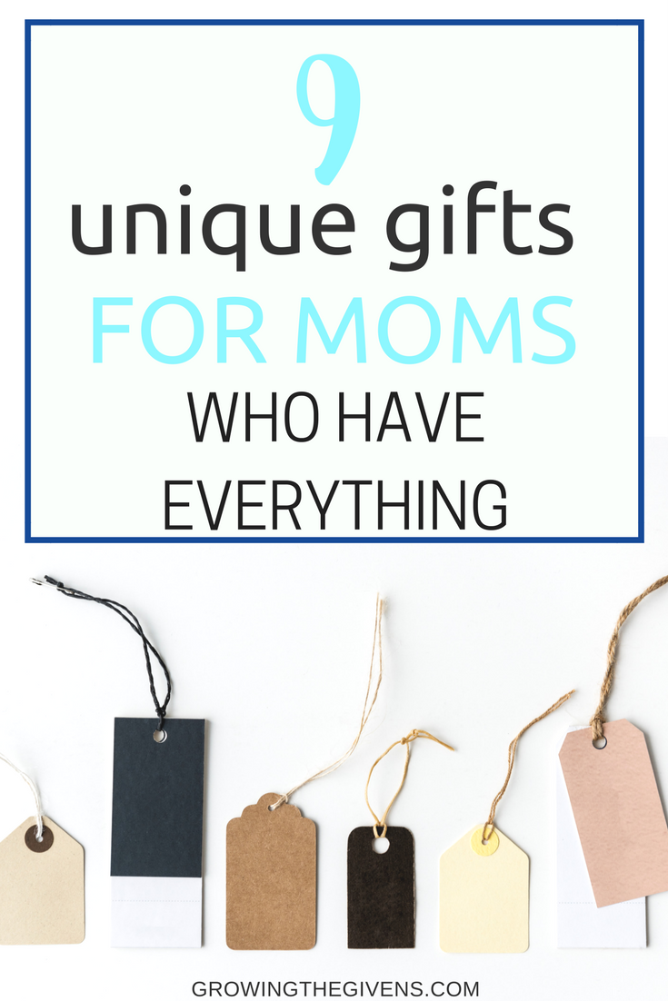 Unique Gifts For Moms Who Have Everything Gift Guide Via Growinggivens