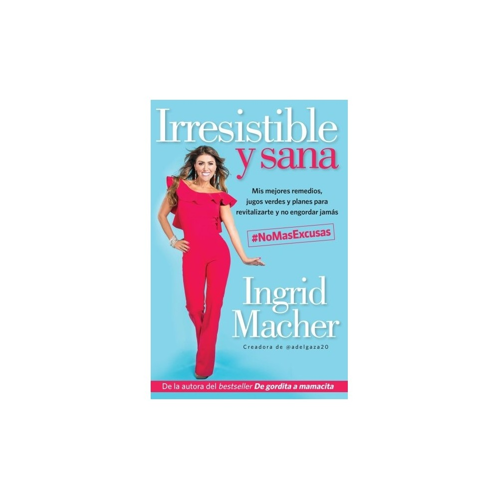 Irresistible Y Sana Irresistible And Healthy Mis Mejores Remedies Jugos Verdes Y Planes Para How To Run Longer Hormonal Issues Yummy Smoothie Recipes