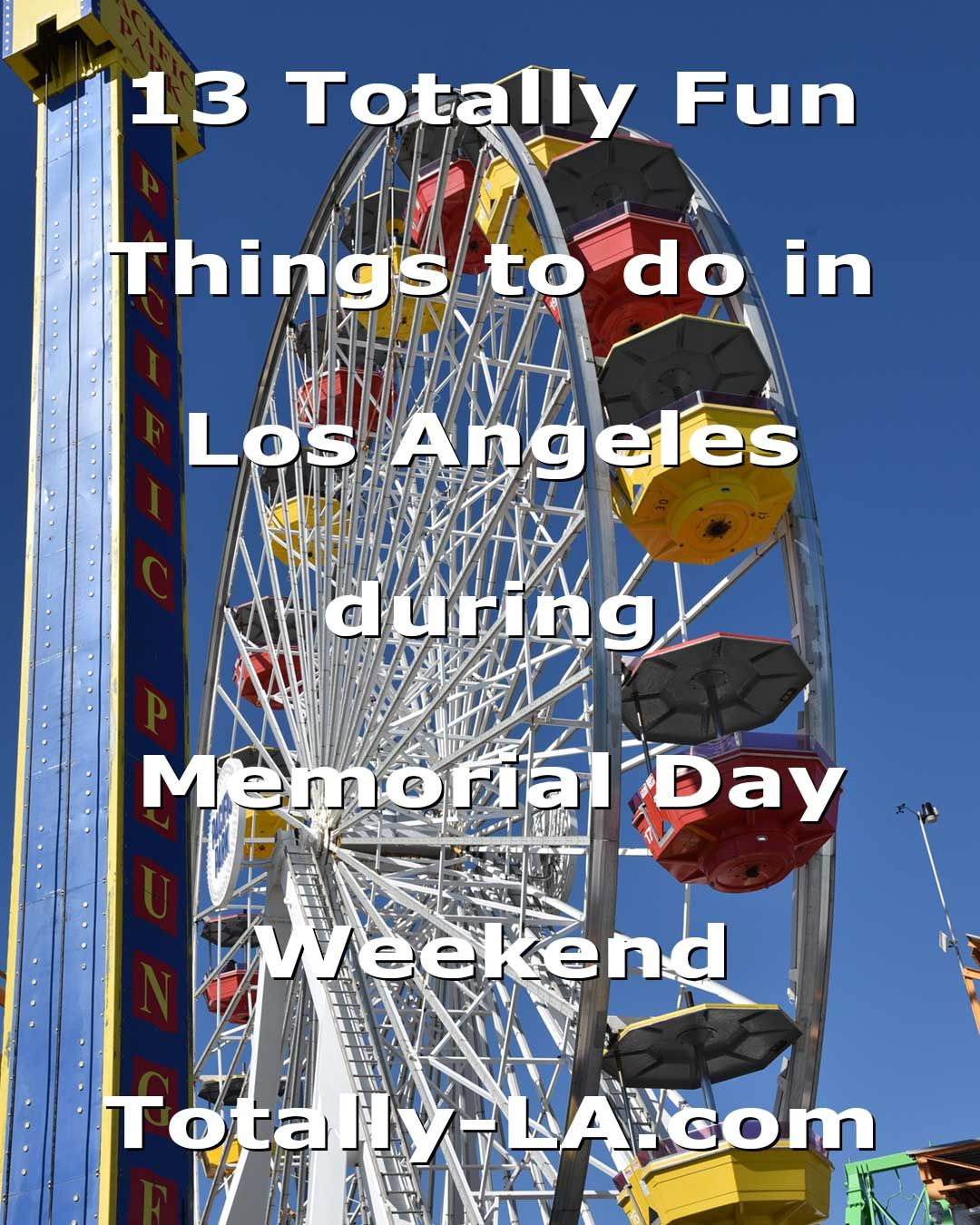 Things to do in LA Memorial Day Weekend | Fun things to do, Weekend in venice, Things to do