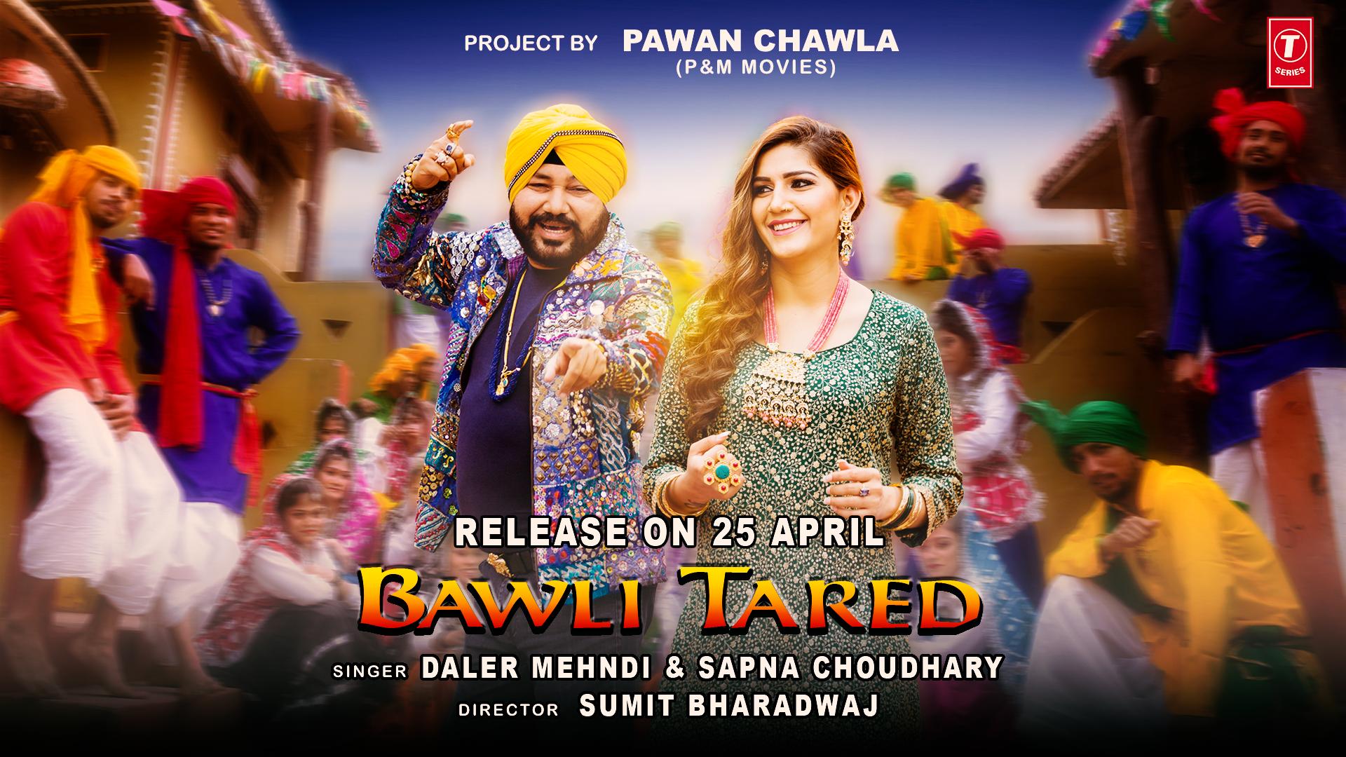 Bawli Tared Sapna Choudhary Daler Mehndi Latest Video Songs Songs Lyrics