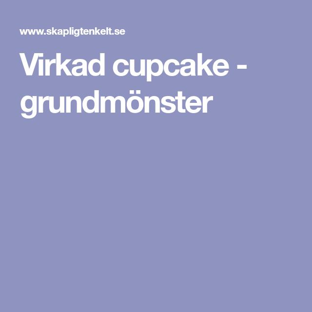 Virkad cupcake - grundmönster  3490983707f56