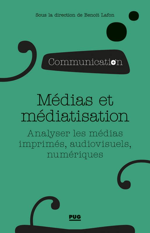 Médias et médiatisation analyser les médias imprimés