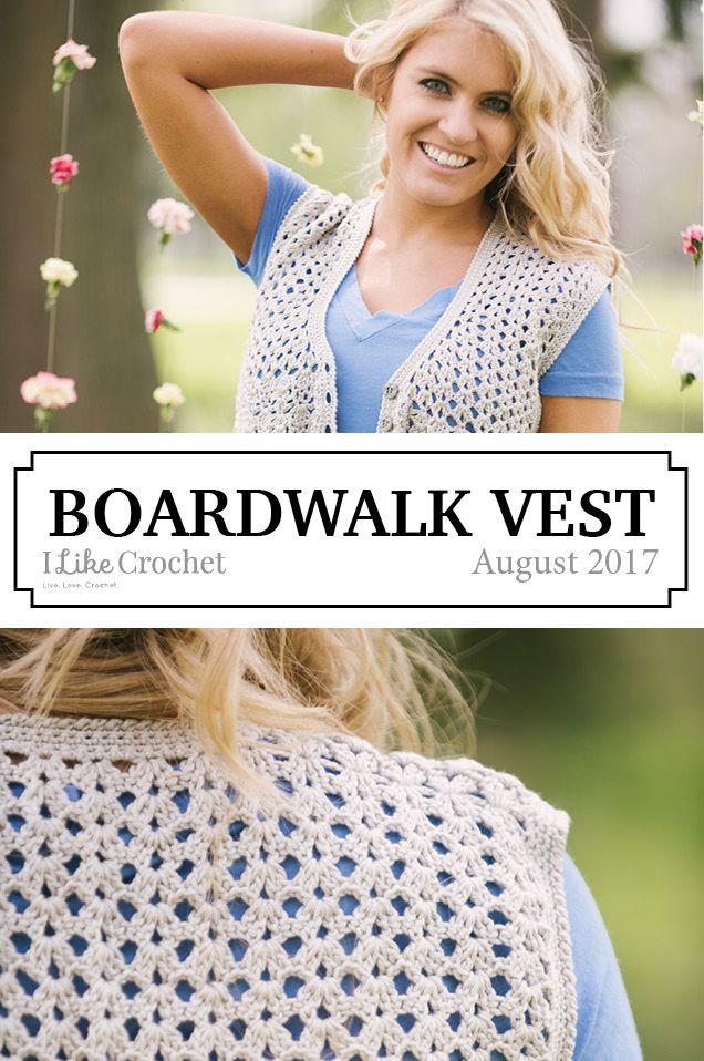 Boardwalk Vest Crochet Pattern | August 2017 | Pinterest | Crochet ...