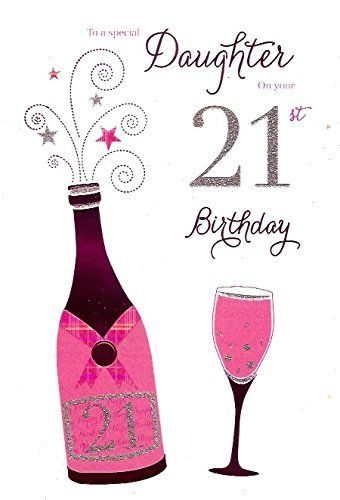To A Special Daughter On Your 21st Birthday Card Icampg