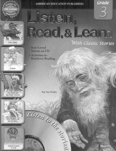 Listen, Read, and Learn With Classic Stories, Grade 3