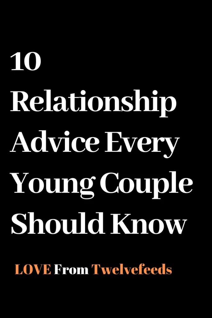 10 Relationship Advice Every Young Couple Should Know – Twelve Feeds  #WhatIsLove #loveSayings #Romance #female #quotes #education #entertainment #loveWords #LookingForLove #TrueLove  #AboutLove #MyLove #FindLove #LoveQuotes #InLove #RealLove #LoveLive #BestLover #LoveRelationship #LoveAndRelationships  #LoveAdvice #LoveTips #LoveCompatibility #LoveStories #boyfriends #forever #relationships #hug #relationship #hugs #girlfriend #lovehim #kiss #boyfriend #kisses #bff #hearts #couples #adorable #l