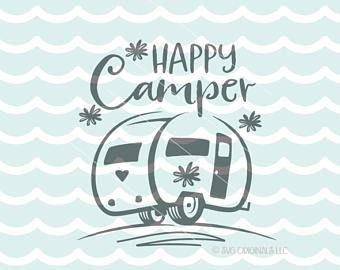 Camping SVG Happy Camper File Cricut Explore More Glamper Vintage