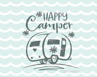 Camping SVG Happy Camper SVG File Cricut Explore More Happy