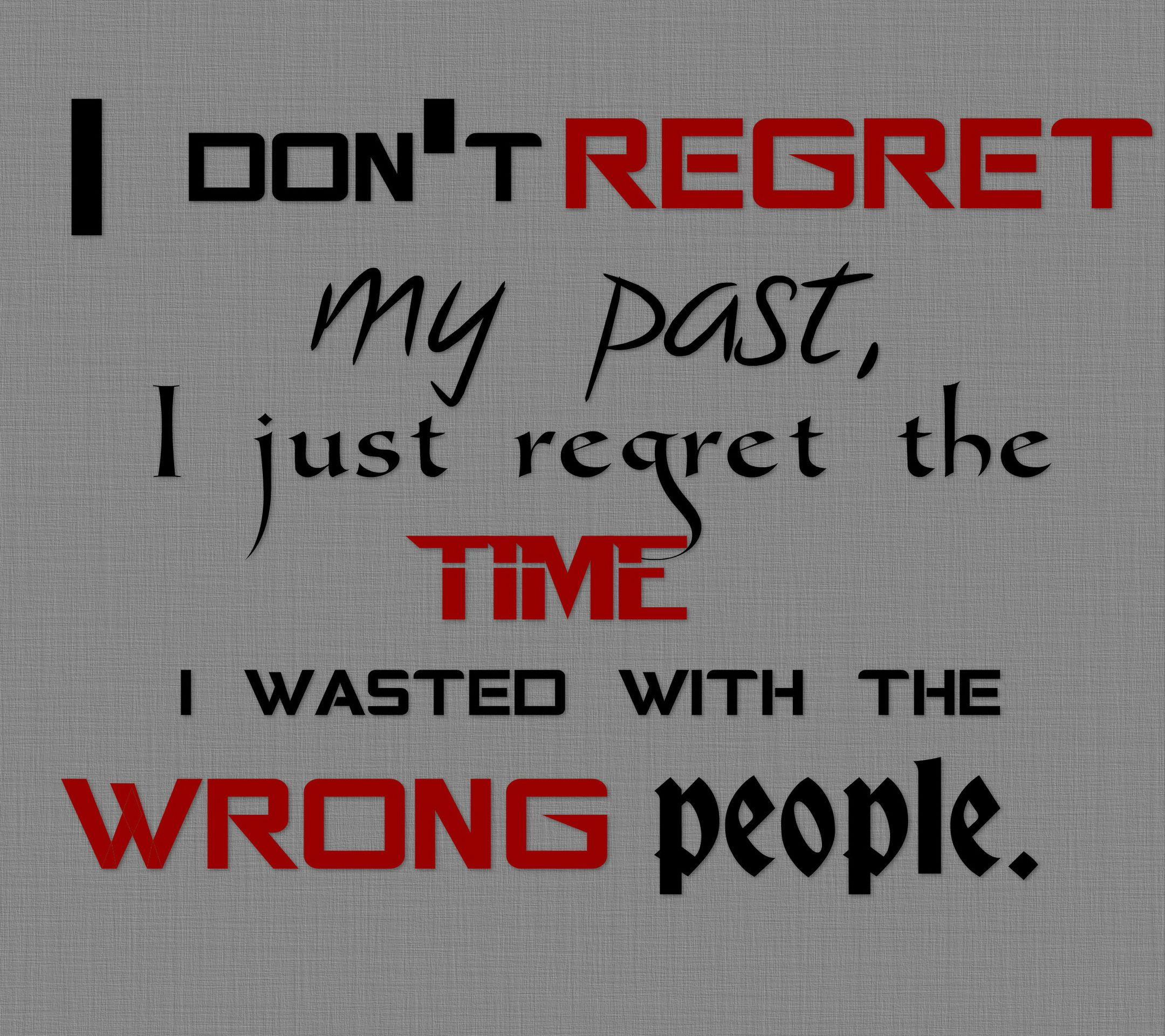 When I Look Back On My Past I Will No Longer Feel Regret Quote Wonder Quotes Regret Quotes Past Quotes