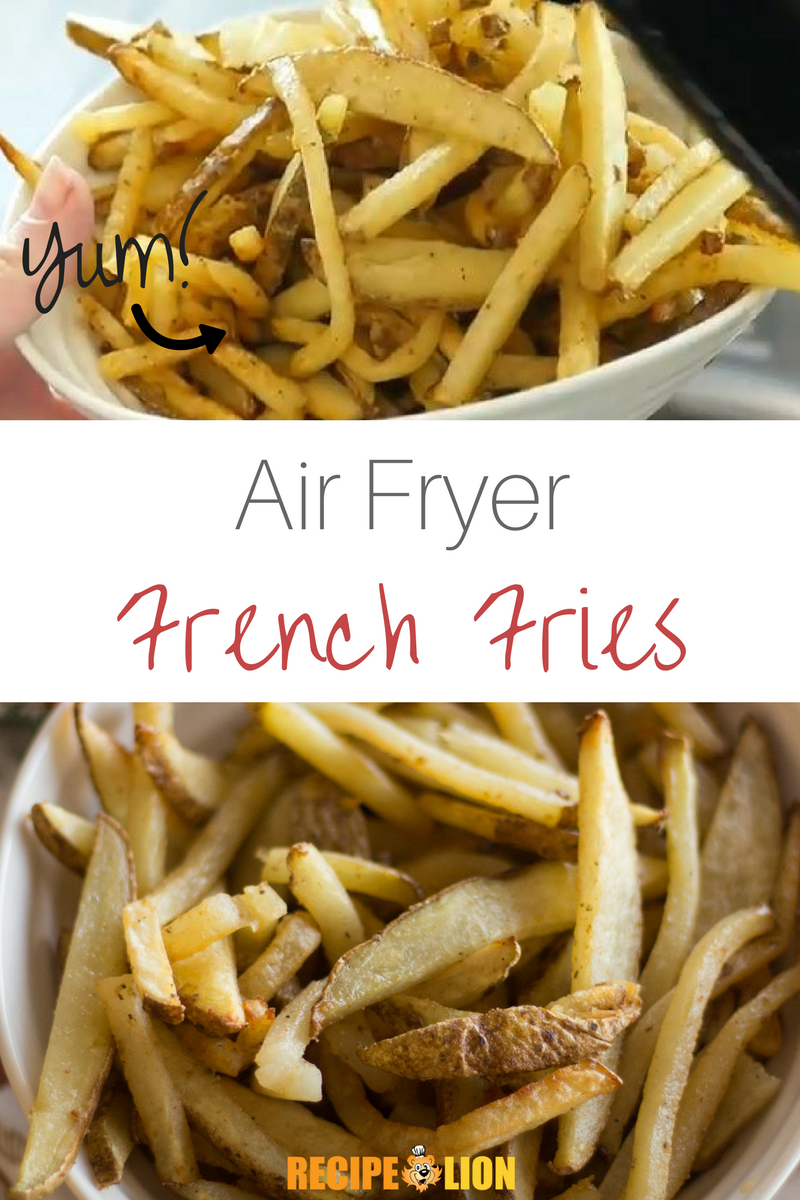 Air Fryer French Fries Recipe Air Fryer French Fries