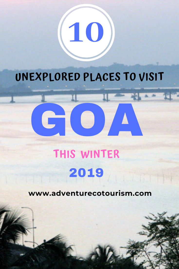 Have You Been Tired Of Exploring The Same Attractions Every Time You Visit Goa In Your W Adventure Travel Destinations India Travel Places Cool Places To Visit