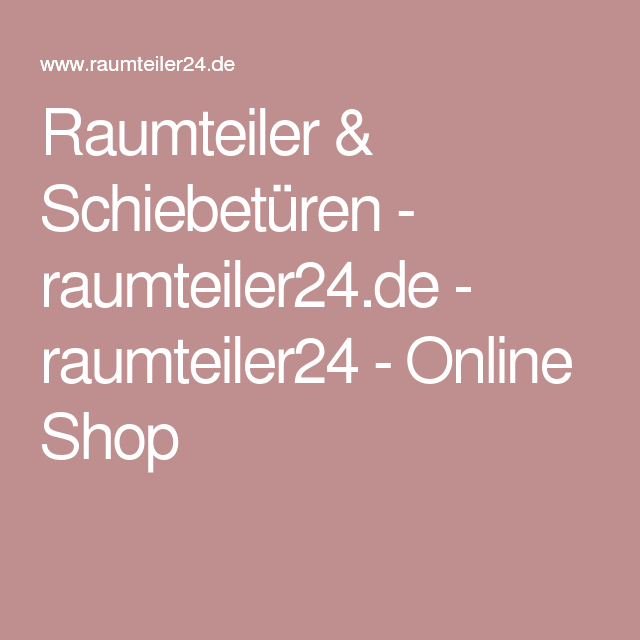 Raumteiler & Schiebetüren - raumteiler24.de - raumteiler24 - Online Shop