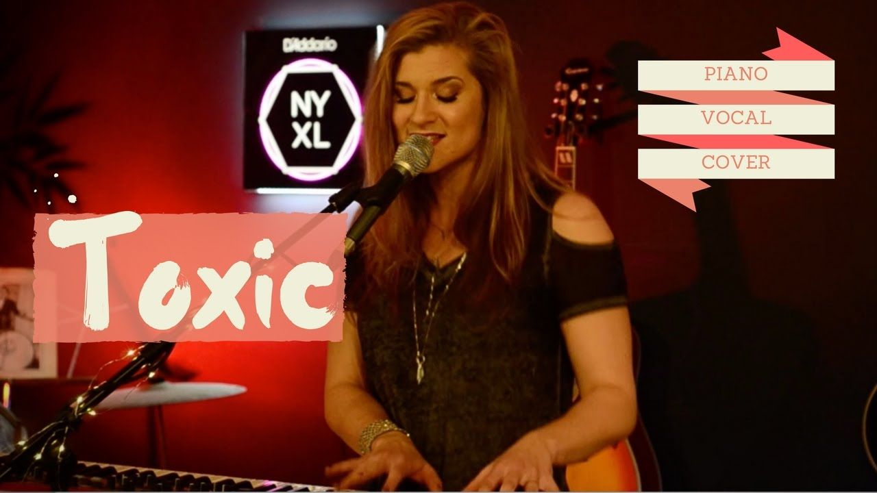 TOXIC COVER | Sexier than Britney? | PIANO AND VOCALS