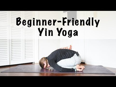 60 minute beginner yin yoga sequence  yin yoga yin yoga