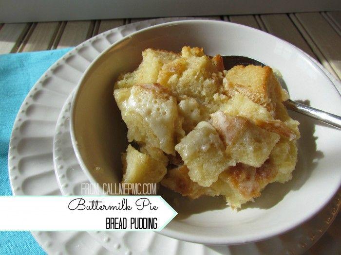 Amazing Buttermilk Pie Bread Pudding Call Me Pmc With Images Bread Pudding Buttermilk Pie Pudding