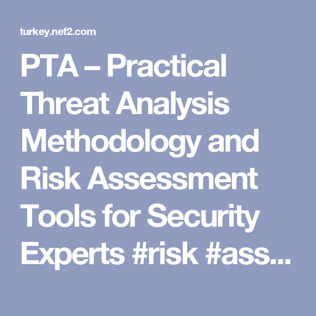 Pta  Practical Threat Analysis Methodology And Risk Assessment