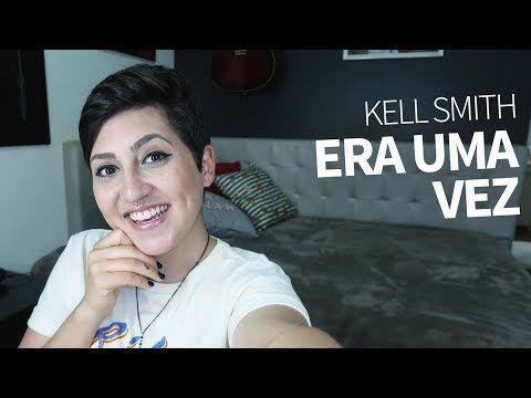 Baixar Musica De Kell Smith Era Uma Vez - Free Download