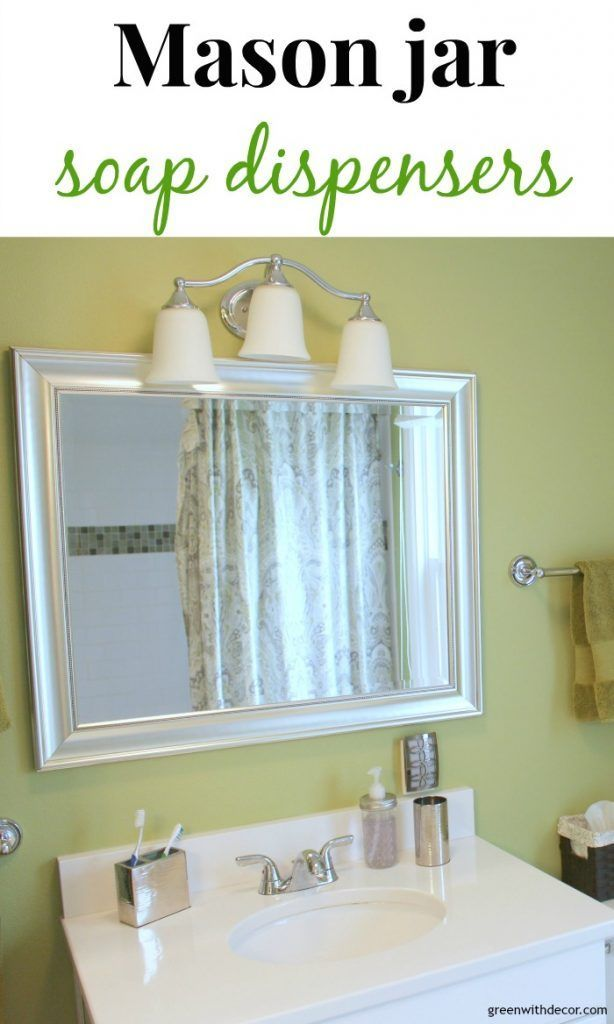 Easy Mason jar soap dispensers – what a fun way to add a farmhouse look to the bathroom! | Green With Decor