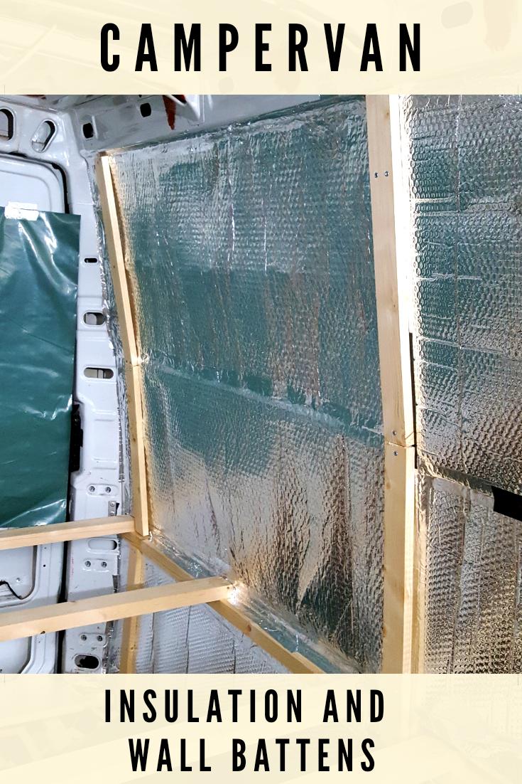 Campervan Insulation and Wall Battens | Dream Board | Van insulation