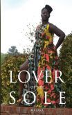 Lover of Her Sole: A West African Cinderella Story  Great story about wealth, class and colorism in Africa.