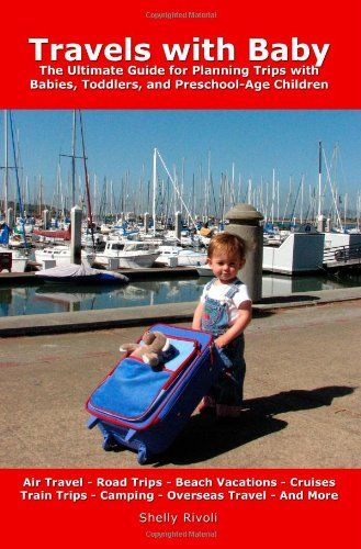 Travels Baby: The Ultimate Guide for Planning « Library User Group
