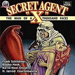 "Secret Agent ""X"": Volume Four arrives on Audio. This volume features titanic tales by some of New Pulp 's finest, including Frank Shildiner, Bobby Nash, Jarrod Courtemanche, and Kevin Noel Olson. Secret Agent X vol. 4 is read by Scott Carrico is now available on Amazon. Audio produced by Radio Archives. Book published by Airship 27 Productions.  https://www.amazon.com/Secret-Agent-X-Volume-Four/dp/B01M4J0VHN"