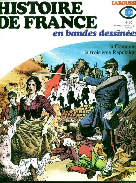 Histoire De France En Bd T 20 La Commune La Iiie Republique