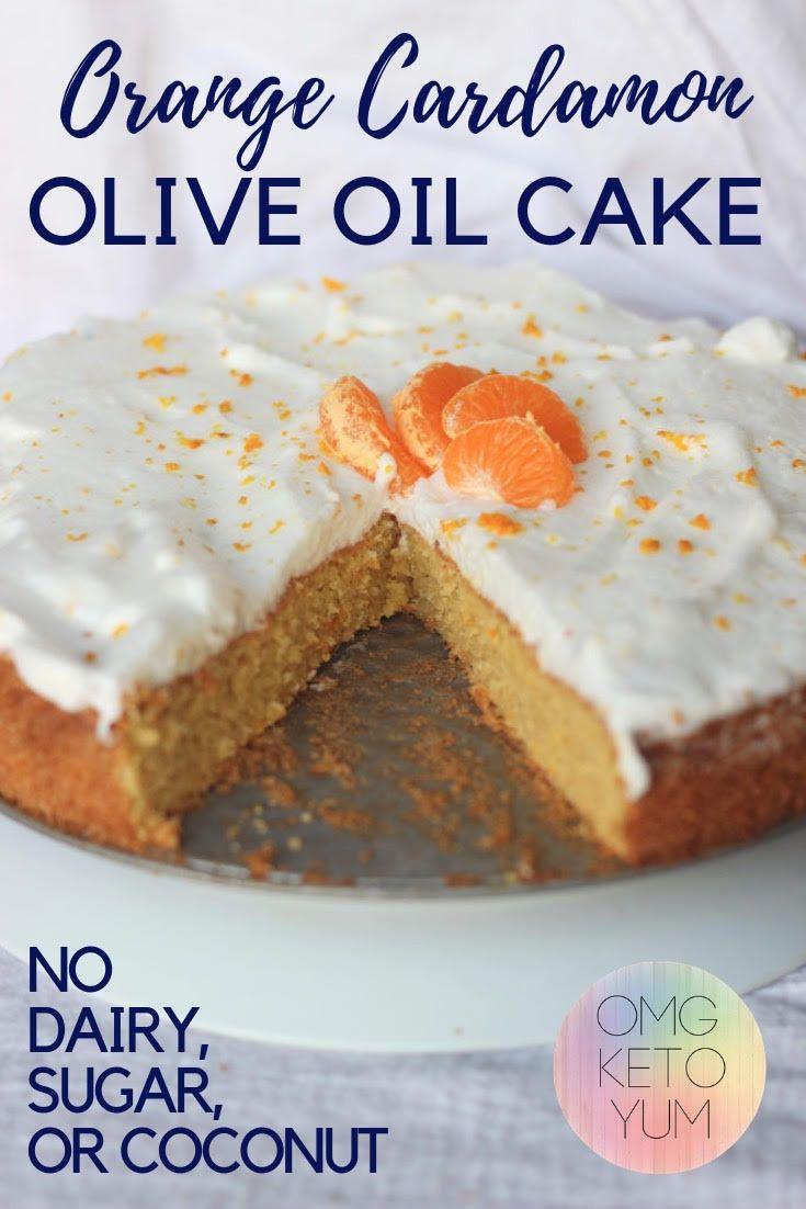 Keto Dessert: Keto Olive Oil Cake Dessert #oliveoils