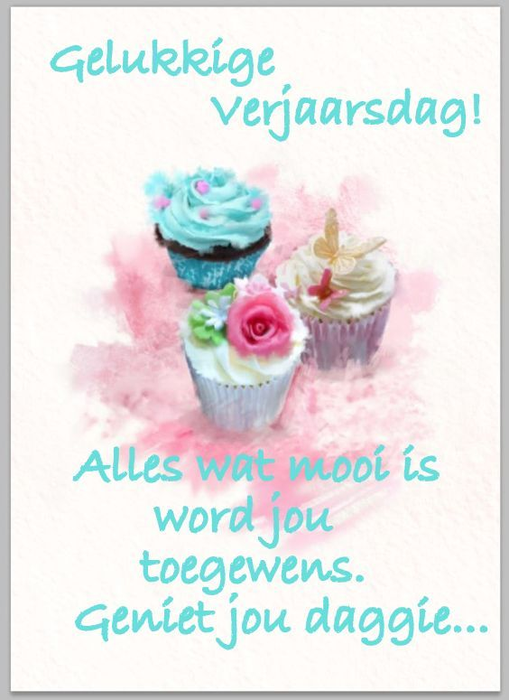 Pin by lizelle labuschagne on afrikaanse oulike s goed pinterest birthday greetings birthday wishes birthday cards happy birthday afrikaans quotes birthday images greeting cards christmas cards qoutes m4hsunfo Images