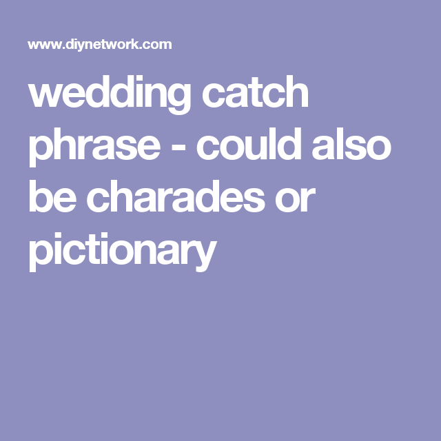 Wedding Charades Ideas: Could Also Be Charades Or