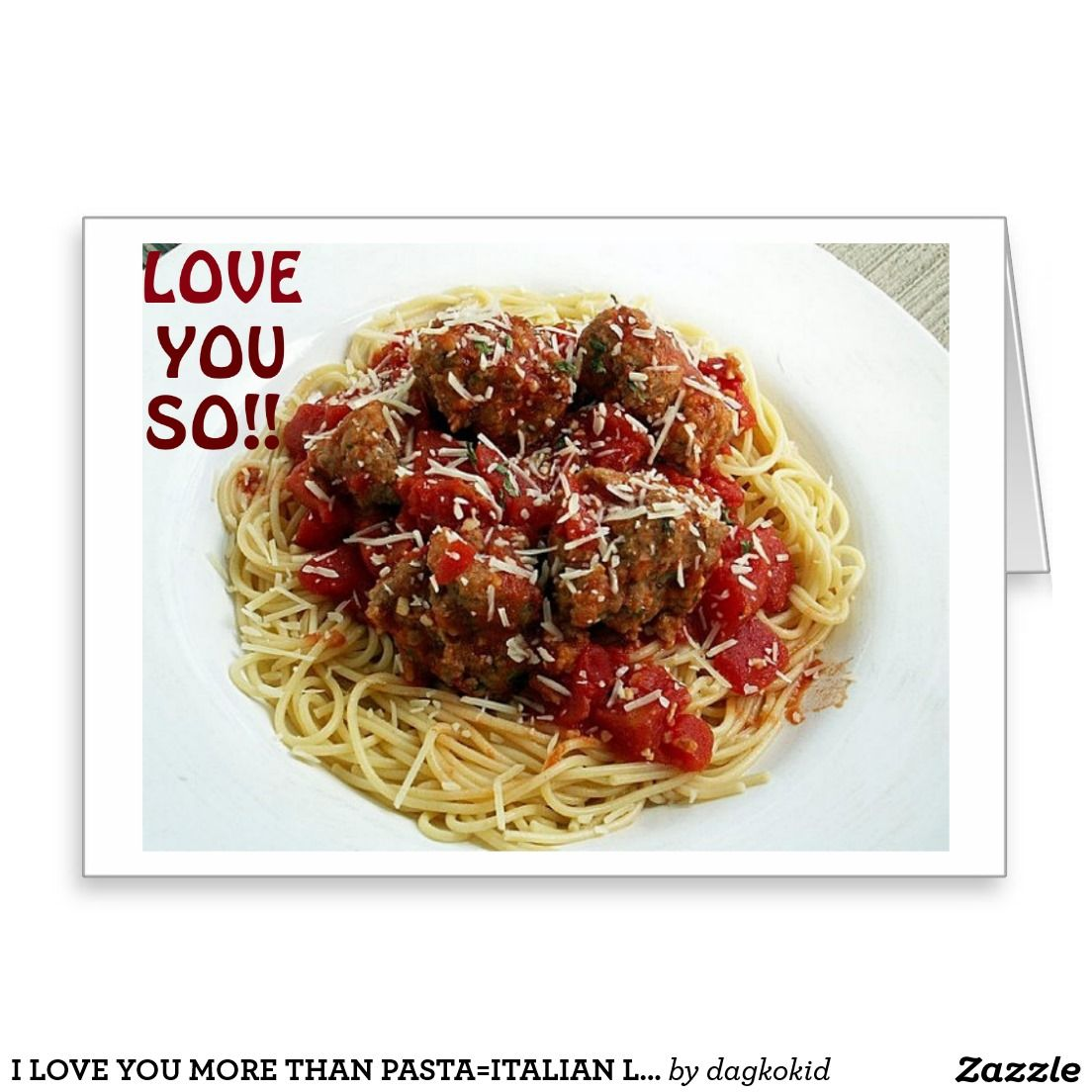 I Love You More Than Pastaitalian Love Humor Holiday Card