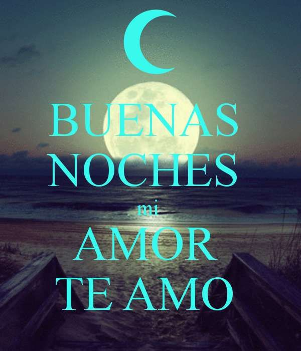 Imagenes De Te Amo Mi Amor 3 Amor Quotes Good Night Quotes Amor