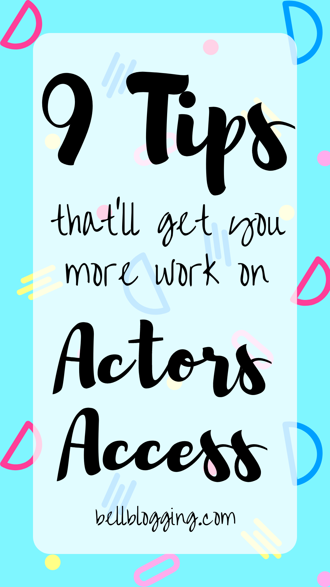 9 Actors Access Tips to Get You Cast How to Beat the