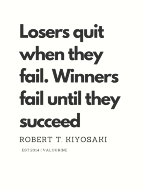 Losers quit when they fail Winners fail until they succeed Robert T Kiyosaki QuoteFAILURe  inspirational spiritual quotes  what a life quotes  best quotes about life  be...