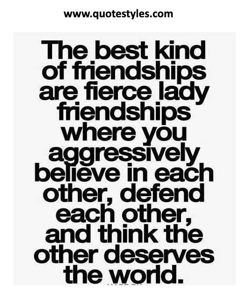 Quotes About True Friendship And Loyalty Interesting The Best Kind Of Friendhsip  Friendship Quotes  Friendship